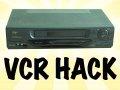 VCR Hack!